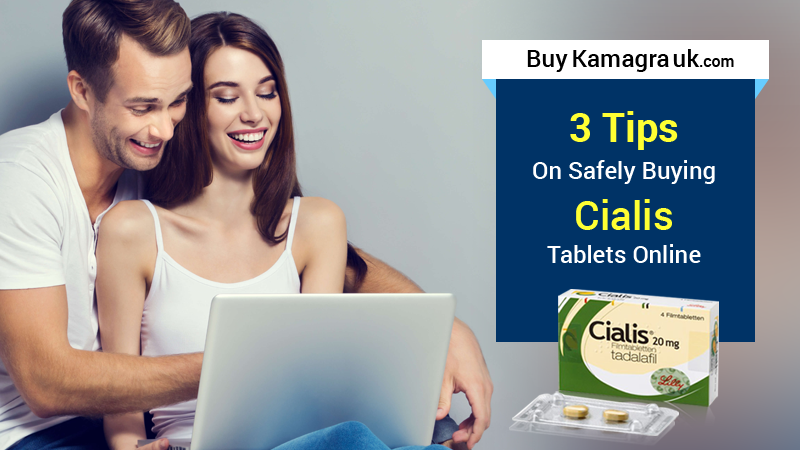 3 Tips On Safely Buying Cialis Tablets Online
