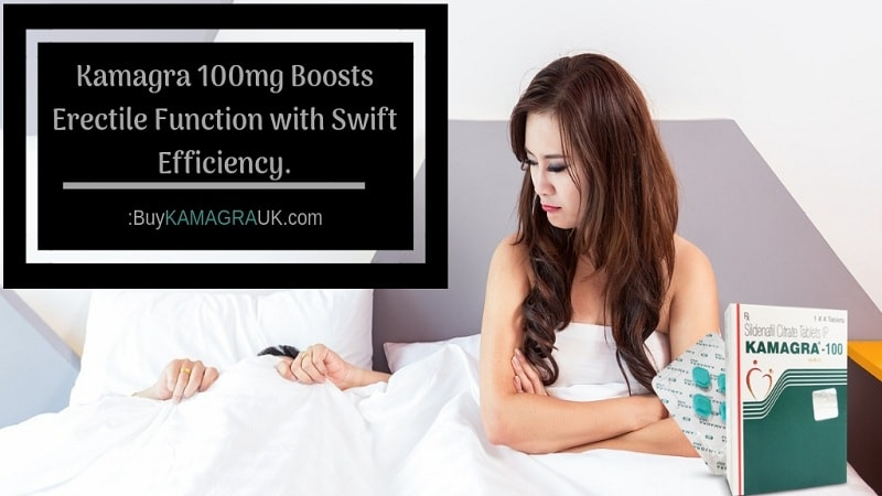 Kamagra 100 mg Boosts Erectile Function with Swift Efficiency