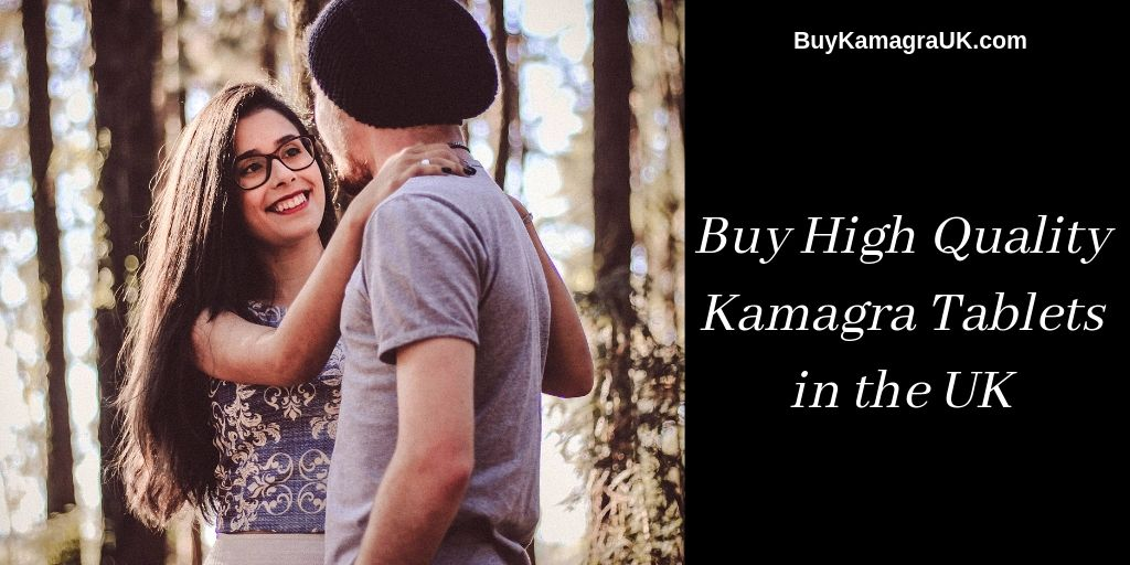 Buy High Quality Kamagra Tablets in the UK