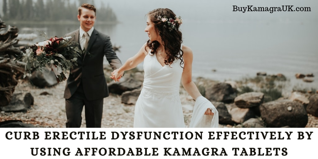 Curb Erectile Dysfunction Effectively by Using Affordable Kamagra Tablets