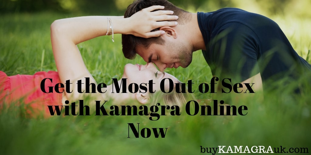 Get the Most Out of Sex with Kamagra Online Now