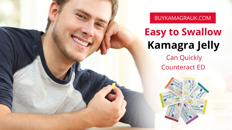 Easy to Swallow, Kamagra Jelly can Quickly Counteract ED