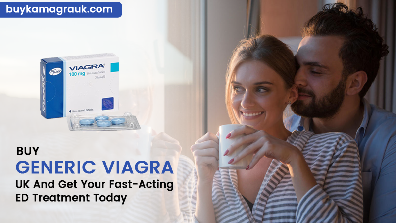 Essential Information About Generic Viagra | UK and EU Men Enjoy Easy Access!