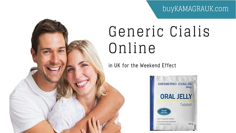 Generic Cialis Online in the UK for the Weekend Effect