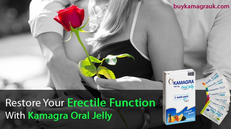 Regain Healthy Erectile Function with Kamagra Oral Jelly