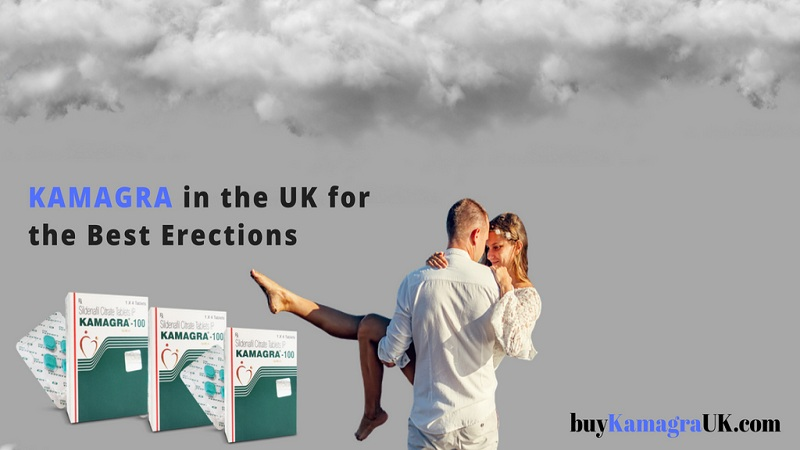 Kamagra in the UK for the Best Erections