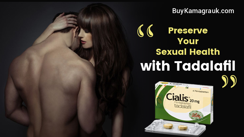 Preserve Your Sexual Health with Tadalafil 20mg