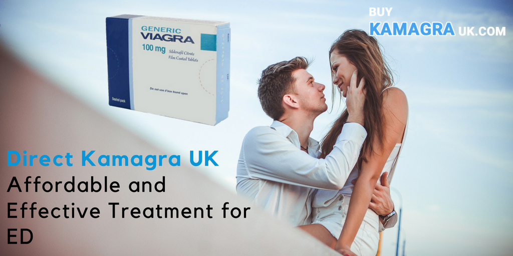 Order Direct Kamagra UK Customers Affordable and Effective Treatment for ED Online